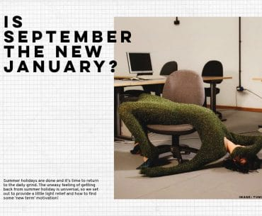 Is September the new January?